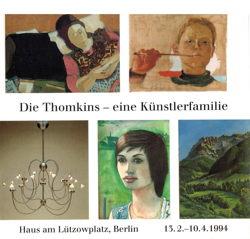 Die Thomkins - eine Künstlerfamilie Haus am Lützowplatz, Berlin, 1994